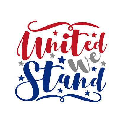 United We Stand- Happy 4th of July design illustration.