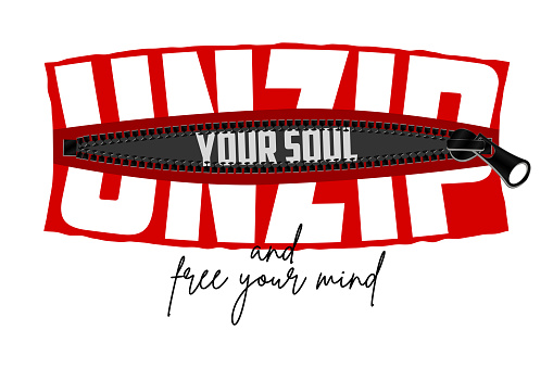 Unzip your soul - slogan hidden in zipper. Typography graphics for t-shirt