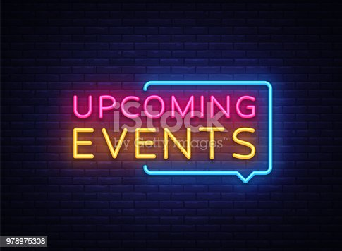 Upcoming Events neon signs vector. Upcoming Events design template neon sign, light banner, neon signboard, nightly bright advertising, light inscription. Vector illustration.