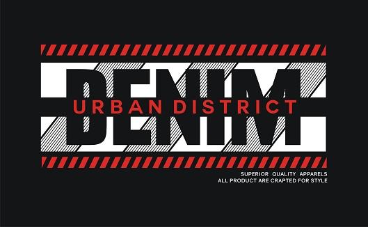 Urban denim slogan design for t-shirt, vector illustrations