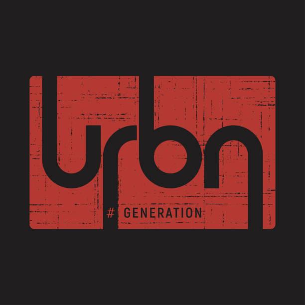 ilustraciones, imágenes clip art, dibujos animados e iconos de stock de generación urbana. camiseta y ropa vector diseño, impresión, tipografía, cartel, emblema. - moda playera