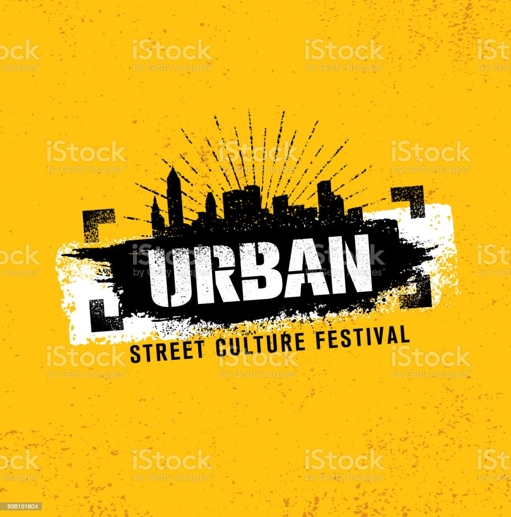 Urban Street Culture Festival Rough Illustration Concept On Grunge Wall Background With Paint Stroke vector art illustration