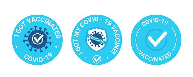 Vaccinated. Blue Round sticker. Badge text I got, my covid-19 vaccine. Protection against the ncov-19 coronavirus. Use it as a badge for clothing