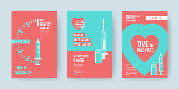 COVID-19 vaccination concept design. Set of covers, banners or posters with Time to vaccinate text and syringe with vaccine