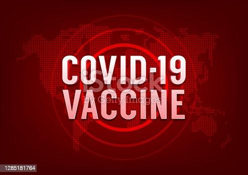 istock COVID-19 Vaccine world news concept. Coronavirus disease update. 1285181764