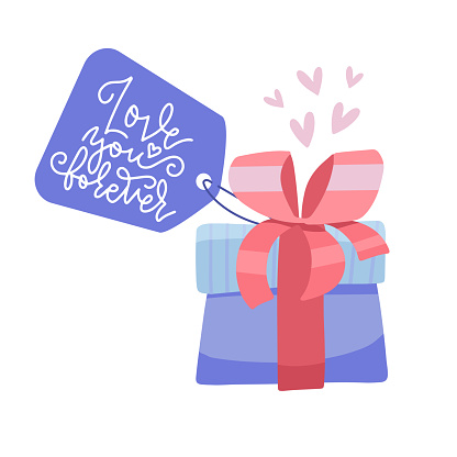Valentine s day Gift Box With Tag. Colorful greeting card o banner with lettering text - Love you forever. Flat vector illustration.