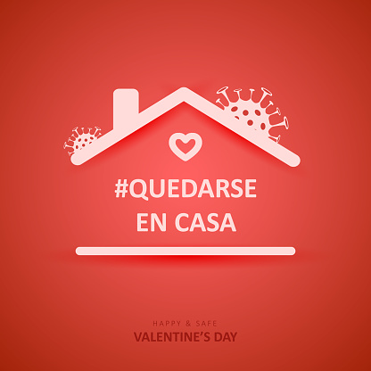 Valentines day 2021. Quote in spanish Quedarse en casa. Social media sticker of self-isolation. Distancing measures to prevent virus spread. Vector icon covid19 for apps, banners or postcards