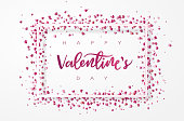 Simple frame and scattered heart shaped glitter. Hand lettered Valentine's day greeting. EPS10 vector illustration, global colors, easy to modify.