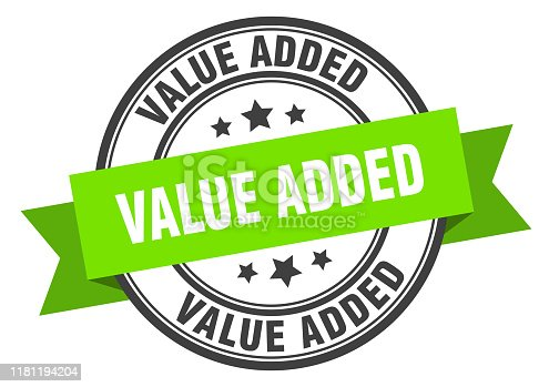 value added label. value added green band sign. value added