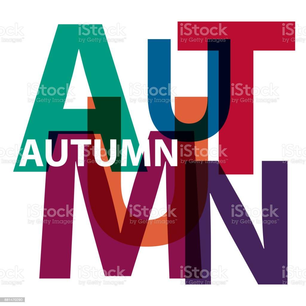 Vector autumn. Broken text vector art illustration