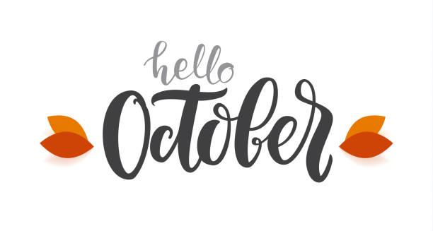 ilustraciones, imágenes clip art, dibujos animados e iconos de stock de otoño vector manuscrita letras del tipo de octubre hola con hojas de otoño - calendario de naturaleza