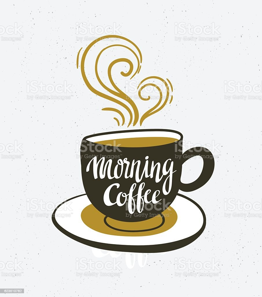 Vector background with space and cup with lettering 'Morning coffee'. vector art illustration
