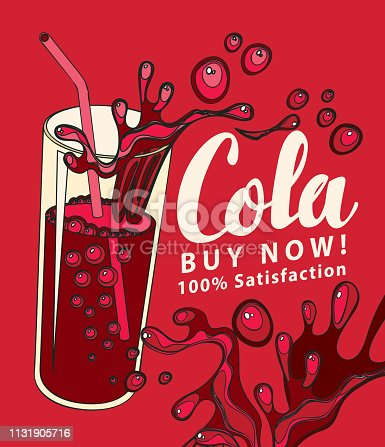 Banner with a glass of Cola and handwritten inscription in retro style. Vector illustration with a brown carbonated drink in a glass cup with a straw and a Cola spray on a red background