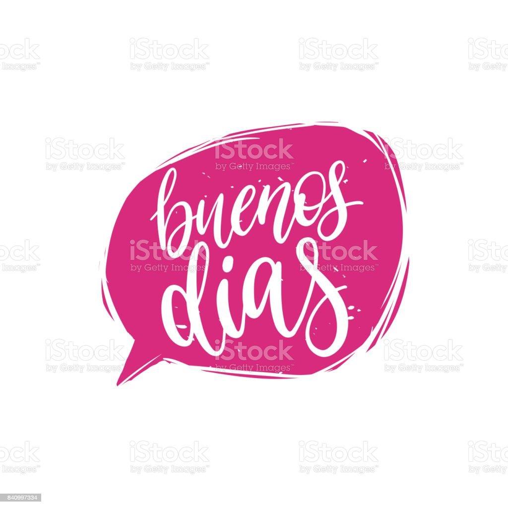 Buenos Dias Kalligraphie Spanische Übersetzung Des Guten Morgen ...