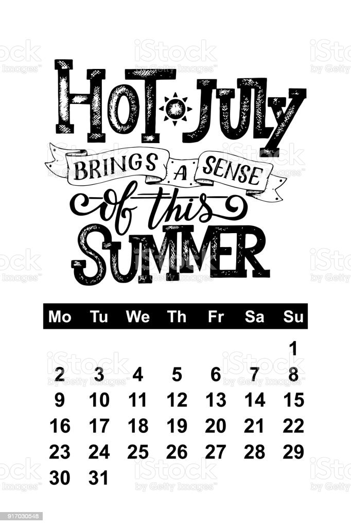 Vector Calendar For July 2018 Hand Drawn Lettering Quotes For