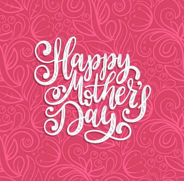 ilustrações de stock, clip art, desenhos animados e ícones de vector calligraphic inscription happy mothers day. hand lettering illustration on abstract background for greeting card. - mother