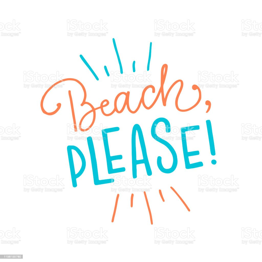 Vector Calligraphy Illustration Beach Please Stock Illustration Download Image Now Istock