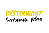 Inspirational handwritten brush lettering restaurant business plan. Vector calligraphy stock illustration isolated on white background. Typography for banners, badges, postcard, t-shirt, prints, posters.