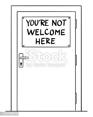istock Vector Cartoon Illustration of Door With You're Not Welcome Here Sign. Immigration Concept. 1207508978