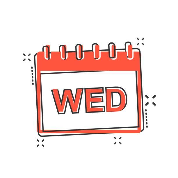 illustrations, cliparts, dessins animés et icônes de vecteur de dessin animé icône de page calendrier mercredi dans le style comique. pictogramme calendrier signe illustration. concept d'effet mercredi l'ordre du jour commercial splash. - calendrier de l'avant