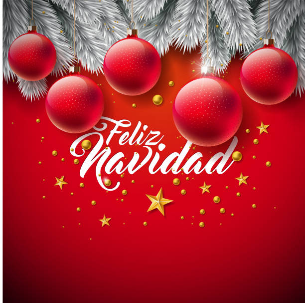 Vector Christmas Illustration with Spanish Feliz Navidad Typography on Red Background. Holiday Glass Ball and Pine Branch Design for Greeting Card, Party Invitation or Promo Banner. Vector Christmas Illustration with Spanish Feliz Navidad Typography on Red Background. Holiday Glass Ball and Pine Branch Design for Greeting Card, Party Invitation or Promo Banner navidad stock illustrations