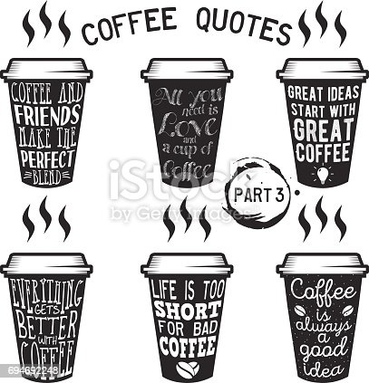 Vector coffee quote lettering on paper cup set. Calligraphy hand written phrases and sayings about coffee. Vintage creative typography design for coffee shops and print. Part 3.