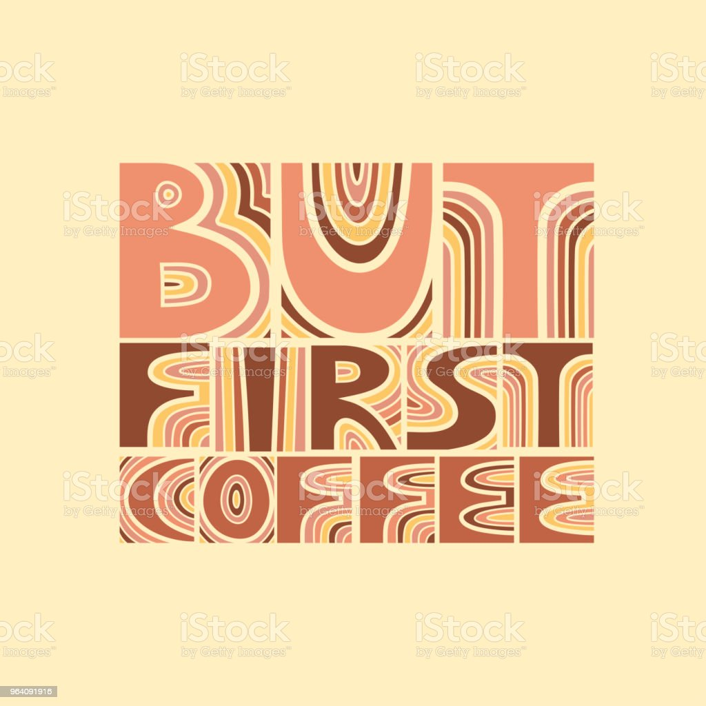 """Vector colored hand-drawn lettering poster """"But first coffee"""". - Royalty-free Abstract stock vector"""
