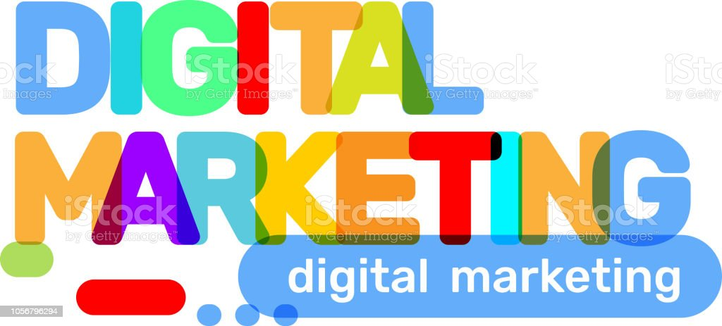 vector creative illustration of digital marketing business word lettering typography on white background digital marketing text colored rainbow technology concept stock illustration download image now istock vector creative illustration of digital marketing business word lettering typography on white background digital marketing text colored rainbow technology concept stock illustration download image now istock