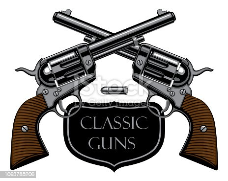 Vector emblem with two old crossed revolvers and bullet on white background with words Classic guns. Banner on firearms and pistols theme in a realistic style. Design elements for logo, label, sign