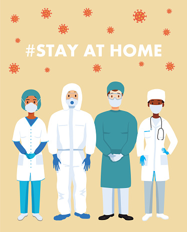 Vector flat illustration of doctors. Medical worker in medical masks and protective suits. Stop coronavirus. Covid-19. Save your health and stop the spread of the epidemic. Stay at home text. Medico.