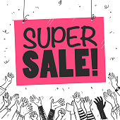Vector flat sale banner template with human hands, confetti and text slogan on white background. Hand drawn sketch style. Good for advertising, media, decor, flayers, posters, placards, tags so on.