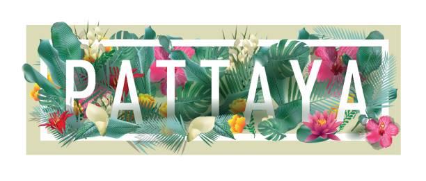 vektor floral gerahmte typografische pattaya stadt bilder - pattaya stock-grafiken, -clipart, -cartoons und -symbole