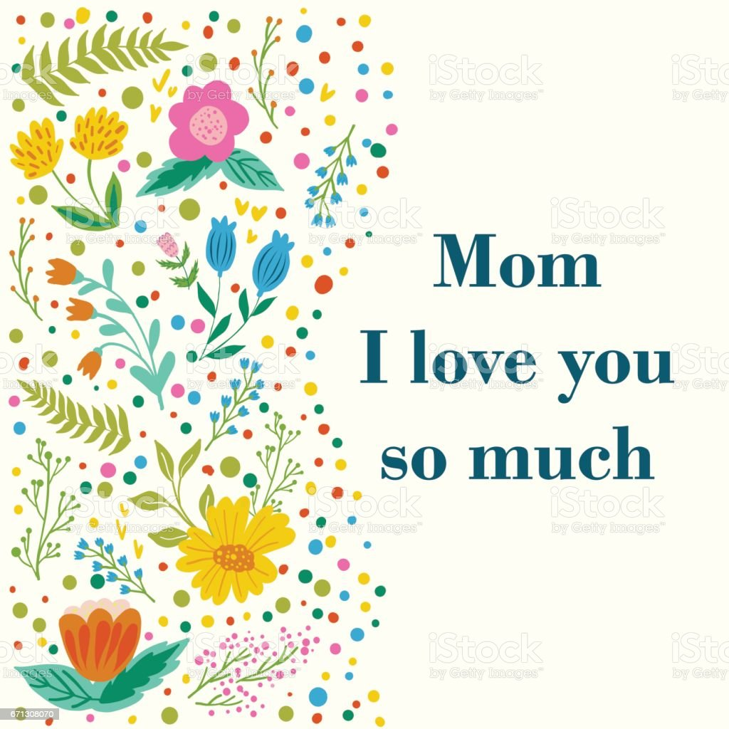 Vector Flowers Set Beautiful Greeting Card With Words Mom I Love You