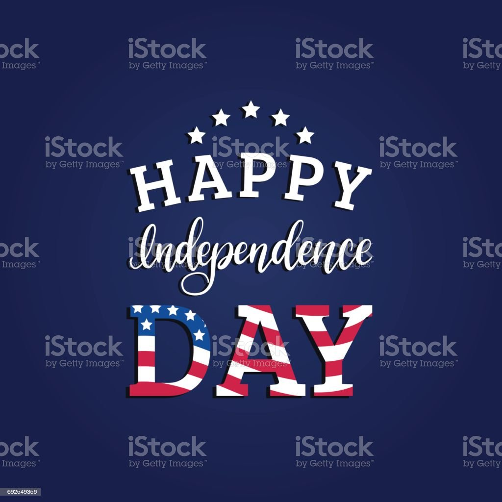 Vector Fourth of July hand lettering inscription for greeting card etc. Happy Independence Day calligraphic background. vector art illustration
