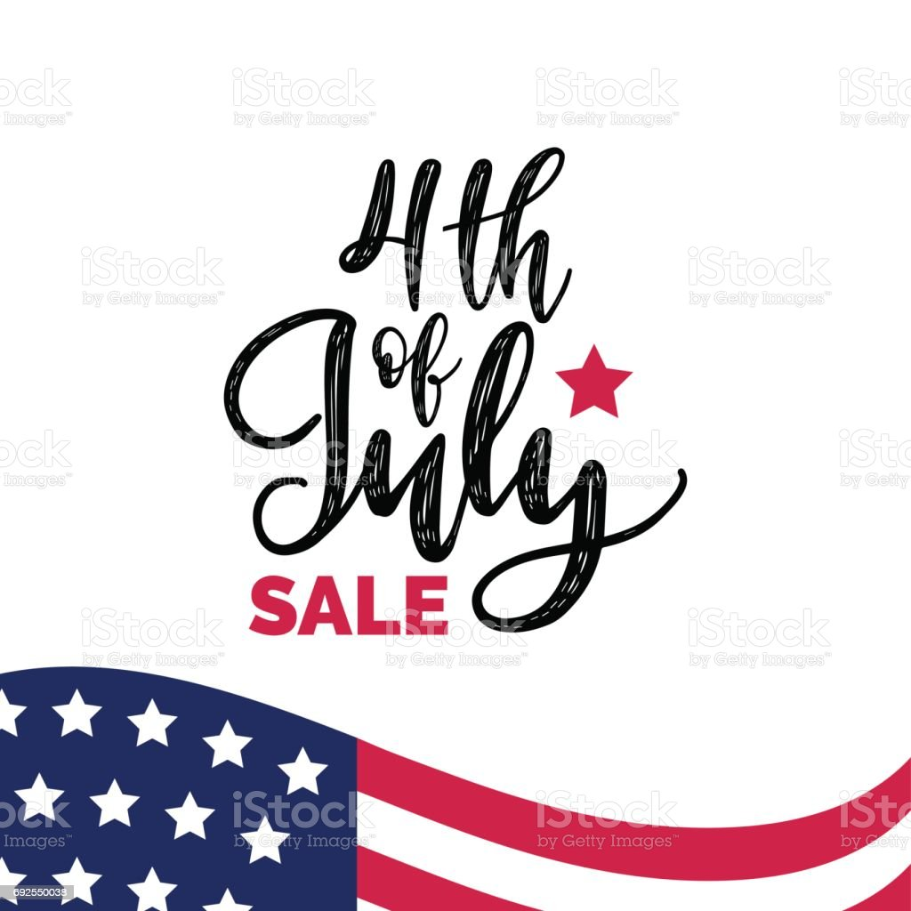 Vector Fourth of July Sale hand lettering inscription for greeting banner. Independence Day calligraphic background. vector art illustration