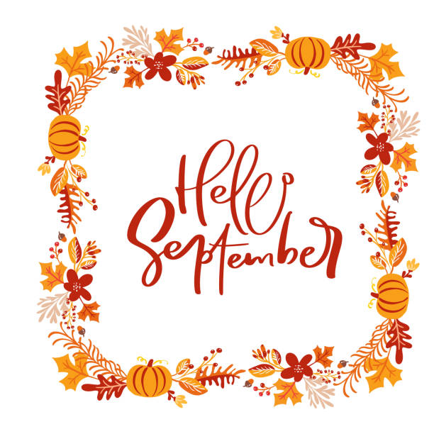 Vector frame autumn bouquet wreath. Orange leaves, berries and pumpkin with calligraphic text Hello September. Perfect for seasonal holidays, Thanksgiving Day Vector frame autumn bouquet wreath. Orange leaves, berries and pumpkin with calligraphic text Hello September. Perfect for seasonal holidays, Thanksgiving Day. autumn borders stock illustrations