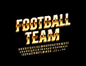 Vector glossy label Football Team with Golden Alphabet Letters, Numbers and Symbols
