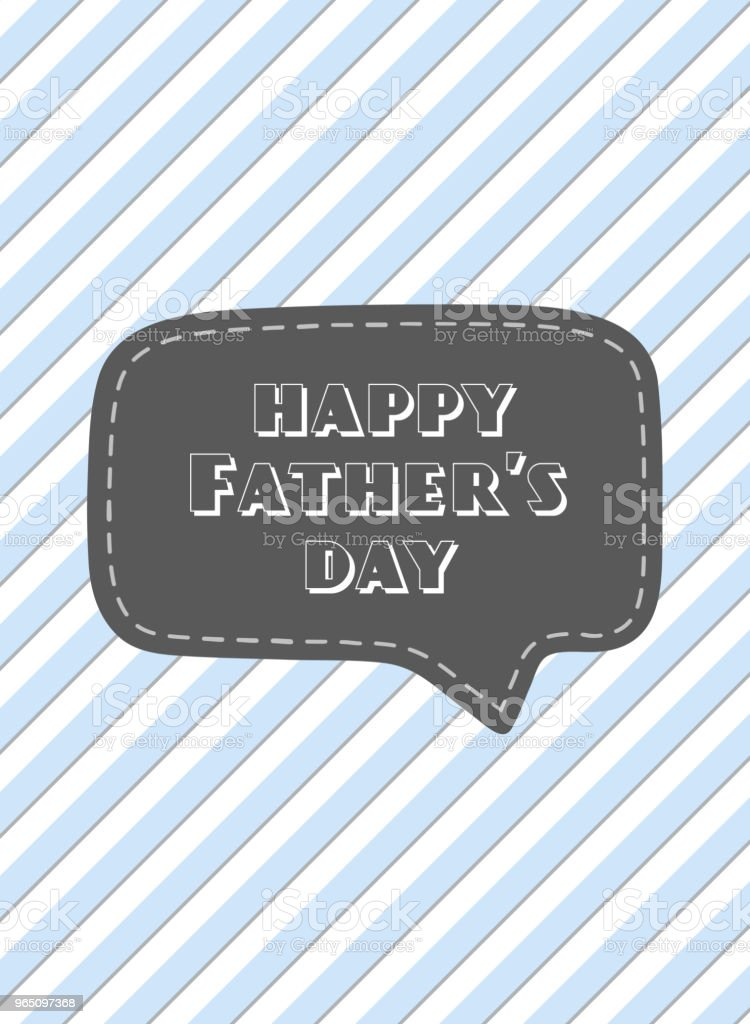 Vector greeting card for Father's day. Card with speech bubble and blue stripes. royalty-free vector greeting card for fathers day card with speech bubble and blue stripes stock vector art & more images of art