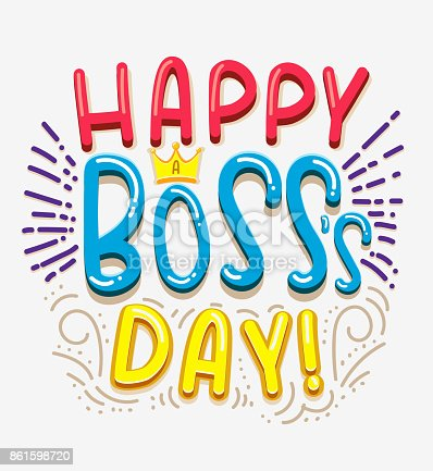 Lettering design for greeting cards or party invitations. Best boss ever. You are the best boss. Happy Boss's Day.