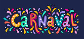 Vector Hand drawn Carnaval Lettering. Carnival Title With Colorful Party Elements, confetti and brasil samba dansing