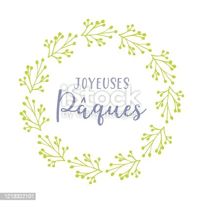 """istock Vector hand drawn """"Joyeuses Paques"""" quote in French with green wreath, translated Happy Easter. Modern Calligraphy, lettering for ad, poster, print, gift decoration. 1213322101"""