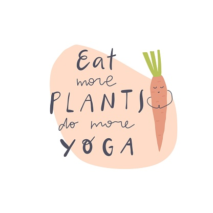 Vector handwritten quote: eat plants do yoga. Design print for t shirt, pin label, badges, sticker, greeting card, banner