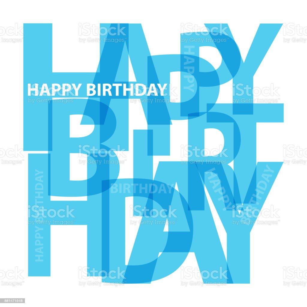 Vector happy birthday. Broken text vector art illustration