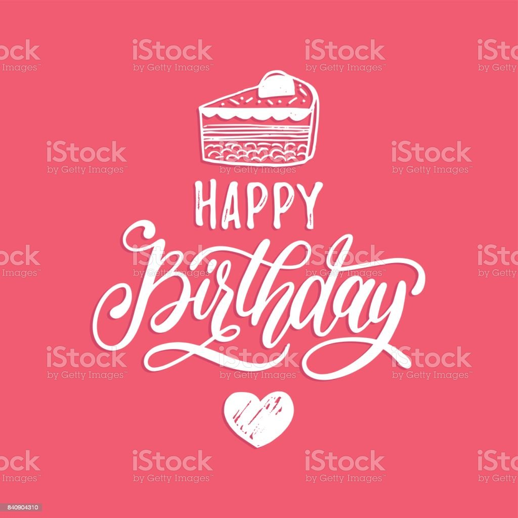 Vector Happy Birthday Hand Lettering For Greeting Or Invitation Card ...
