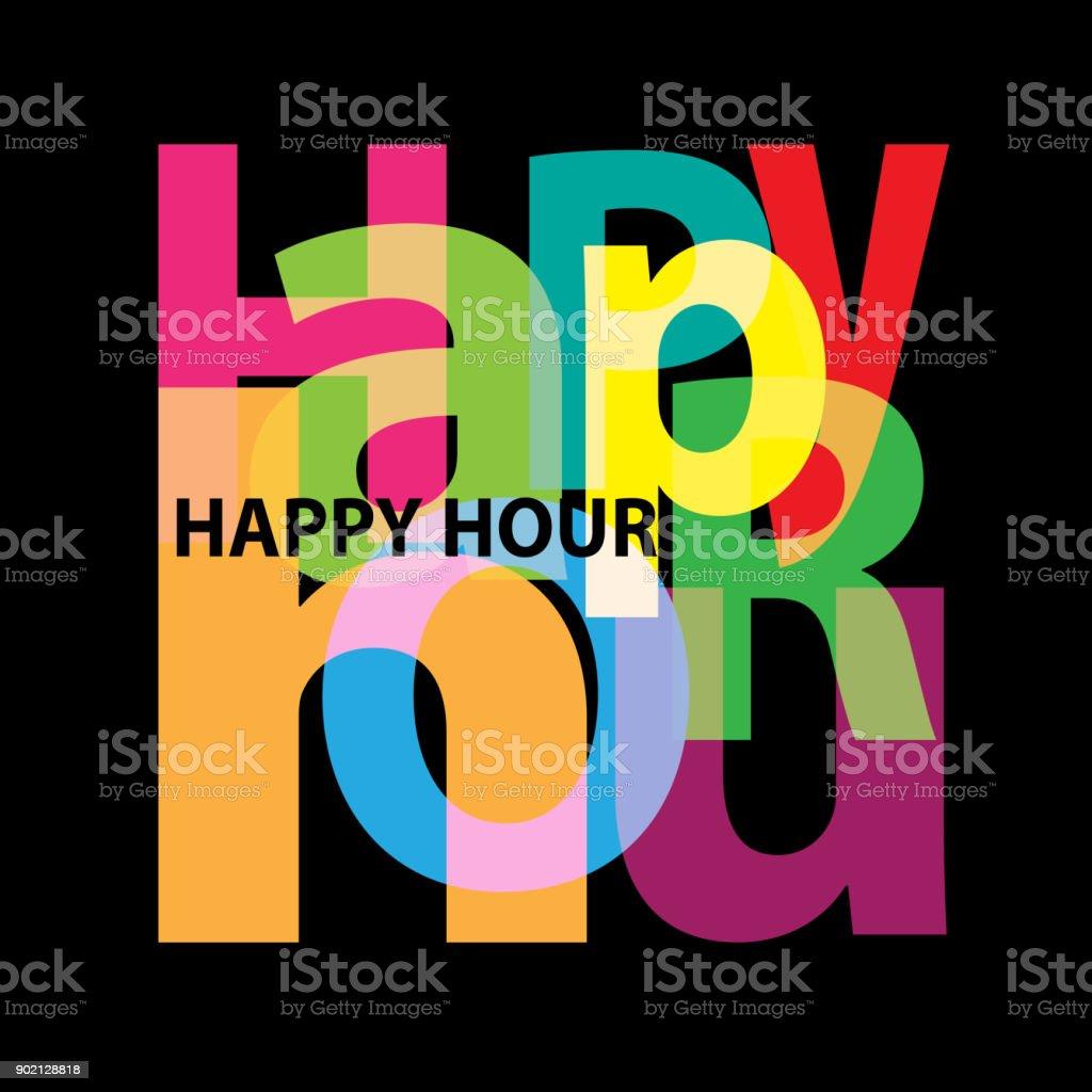Vector Happy hour. Broken text vector art illustration