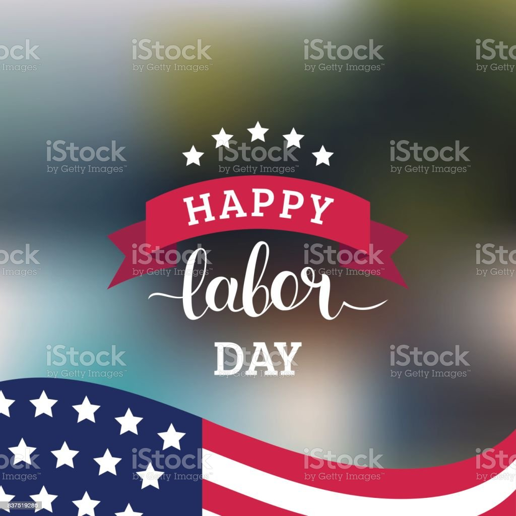 Vector Happy Labor Day card. National american holiday illustration with USA flag. Festive poster with hand lettering. vector art illustration