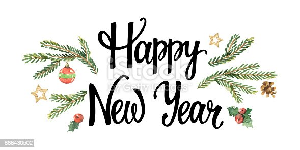 vector happy new year lettering with watercolor spruce branches and holiday decor stock vector art more images of art 868430502 istock