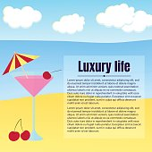 vector illustration. Beach, sea, cloud. cocktail with cherry and umbrella. Text, luxury life.