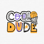 Vector Illustration for basketball, grunge, sketch. Cool dude, slogan. Print design for children's T-shirts.