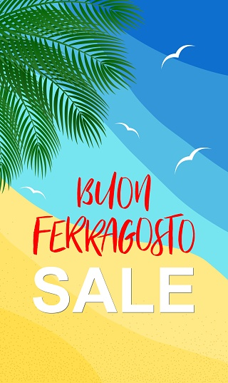 Vector illustration for italian august holiday Buon Ferragosto or Catholic feast of Assumption of Mary. Happy Ferragosto Sale summer concept in italian language on vertical sea background for stories.